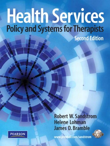 9780135146521: Health Services: Policy and Systems for Therapists (2nd Edition)