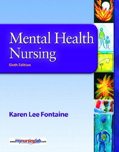 9780135146552: Mental Health Nursing (6th Edition)