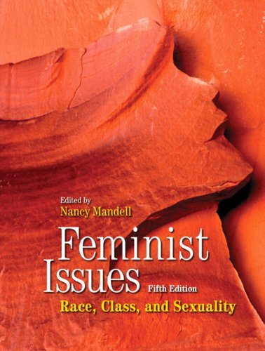 Feminist Issues: Race, Class and Sexuality, Fifth: Mandell, Nancy