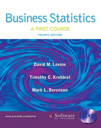 Business Statistics: First Course and Student CD: David M. Levine,