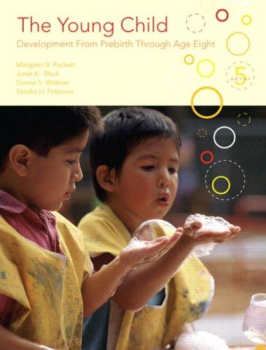 The Young Child: Development from Prebirth Through: Margaret B. Puckett,