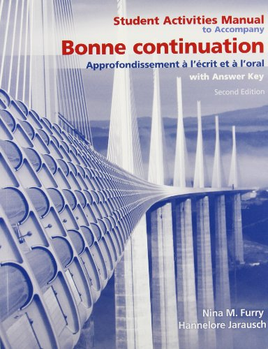 Student Activities Manual for Bonne Continuation: Approfondissement: Hannelore Jarausch, Nina