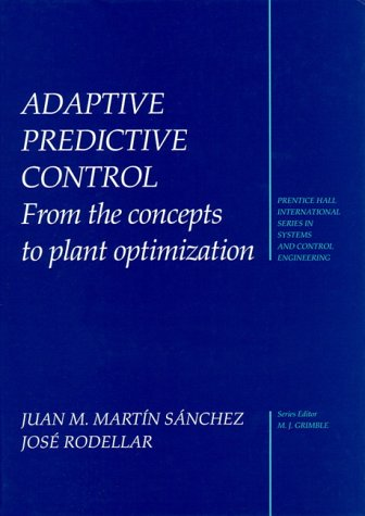 9780135148617: Adaptive Predictive Control: From Concepts to Optimization of Industrial Plants (Prentice-Hall International Series in Systems and Control Engineering)