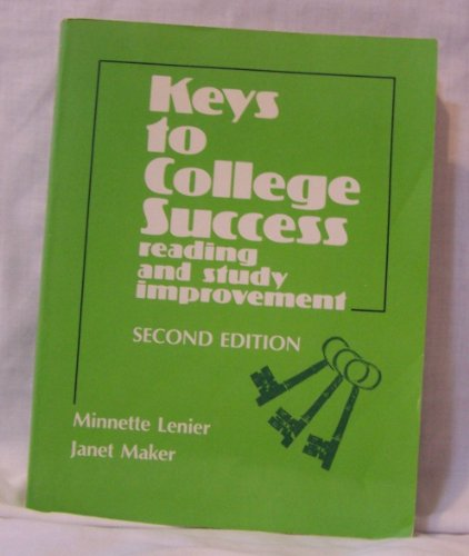 9780135150160: Keys to college success: Reading and study improvement