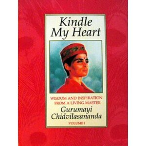 9780135153475: Kindle my heart: Wisdom and inspiration from a living master