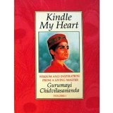 Kindle my heart: Wisdom and inspiration from a living master