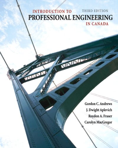 Introduction to Professional Engineering in Canada, Third Canadian Edition (3rd Edition): Andrews, ...