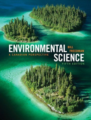 9780135153802: Environmental Science: A Canadian Perspective, Fifth Canadian Edition (5th Edition)