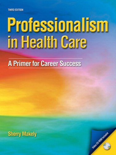 9780135153871: Professionalism in Healthcare: A Primer for Career Success