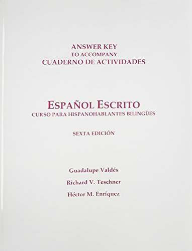 9780135154229: Workbook Answer Key for Espanol Escrito: Curso Para Hispanohablantes Bilingues