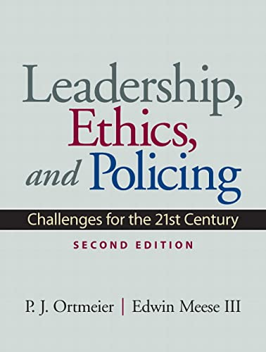 9780135154281: Leadership, Ethics and Policing: Challenges for the 21st Century