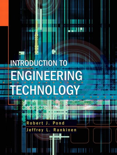 9780135154304: Introduction to Engineering Technology (7th Edition)