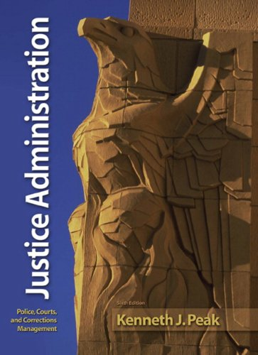 9780135154373: Justice Administration (6th Edition)