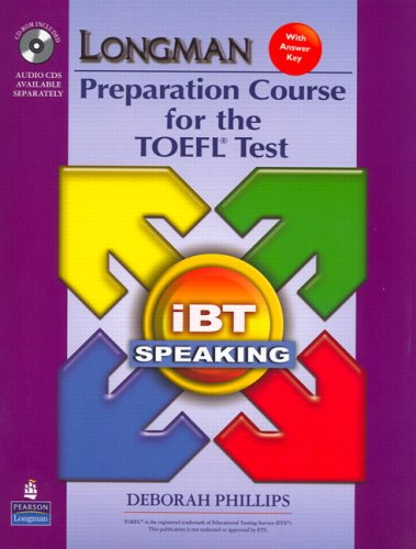 9780135154601: Longman Preparation Course for the TOEFL Test: iBT Speaking (with CD-ROM, 3 Audio CDs, and Answer Key) (2nd Edition)