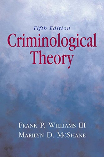 9780135154618: Criminological Theory
