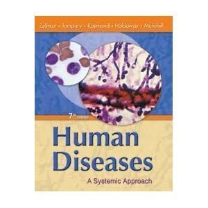 Human Diseases A Systemic Approach (Instructor's Resource Manual to Accompany): Zelman
