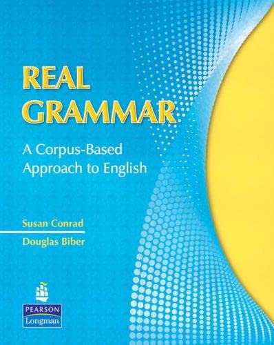9780135155875: Real Grammar: A Corpus-Based Approach to English