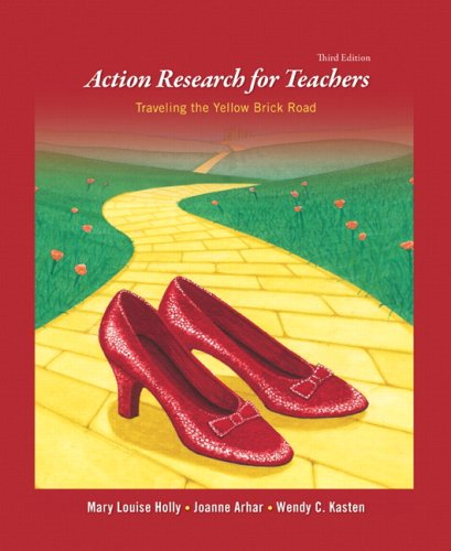 9780135157619: Action Research for Teachers: Traveling the Yellow Brick Road