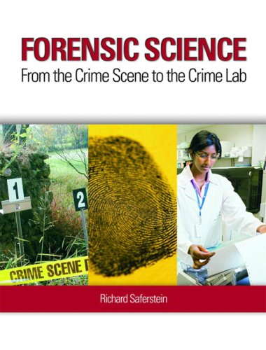 9780135158494: Forensic Science: From the Crime Scene to the Crime Lab