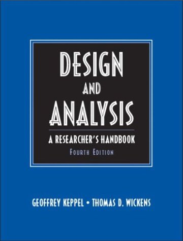 Design and Analysis: A Researcher's Handbook (Hardcover): Geoffrey Keppel