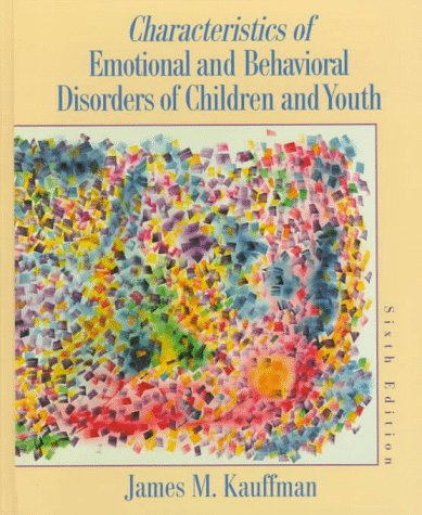 9780135159743: Characteristics of Emotional and Behavioral Disorders of Children and Youth