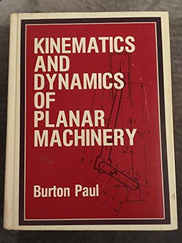 9780135160626: Kinematics and Dynamics of Planar Machinery