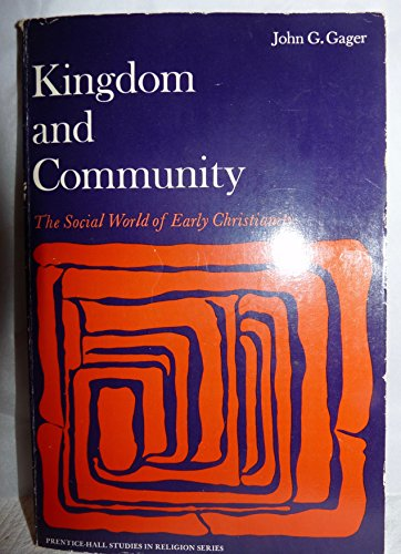 9780135162033: Kingdom and Community: The Social World of Early Christianity (Spectrum Book)