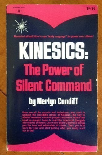 9780135162293: Kinesics: The Power of Silent Command