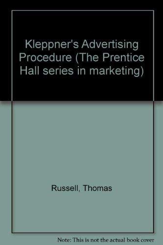 Kleppner's Advertising Procedure: 11th Edition: Russell,J.Thomas