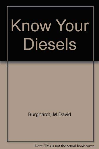 9780135165911: Know Your Diesels