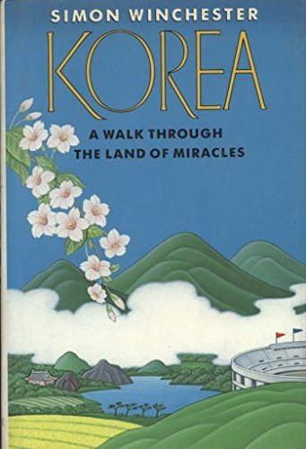 9780135166260: Korea: A Walk Through the Land of Miracles