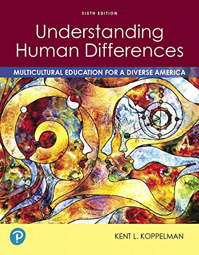 9780135166925: Understanding Human Differences: Multicultural Education for a Diverse America Plus Pearson eText -- Access Card Package (6th Edition)