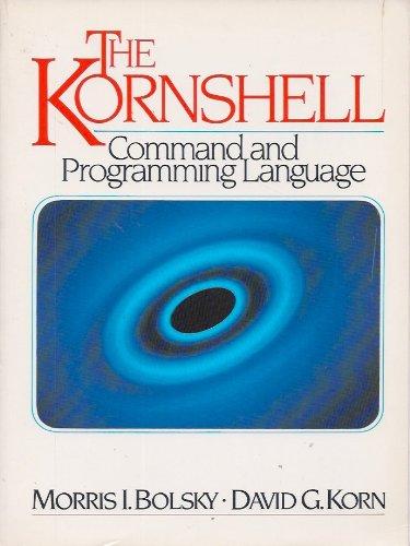 9780135169728: The KornShell Command and Programming Language