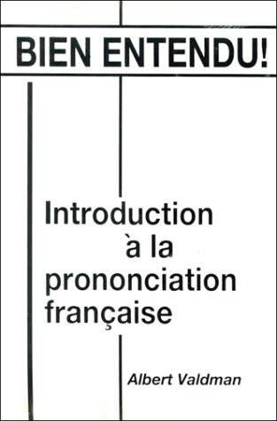 9780135176085: Bien Entendu! Introduction à la Prononciation Française (English and French Edition)