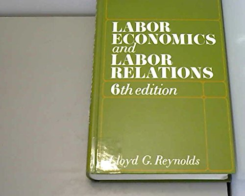 9780135177228: Labor Economics and Labor Relations