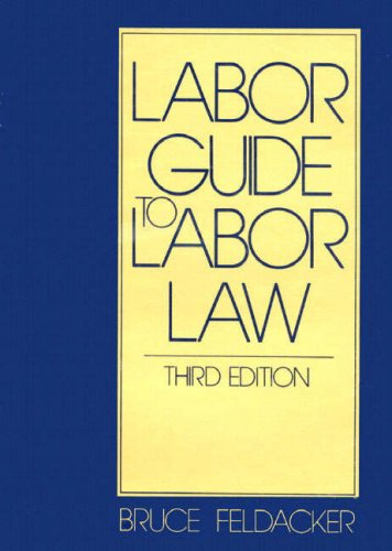 9780135177310: Labor Guide to Labor Law