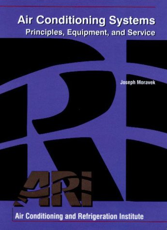 Air Conditioning Systems: Principles, Equipment, and Service