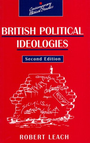 9780135181768: British Political Ideologies (Contemporary Political Studies)