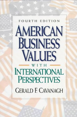 9780135182345: American Business Values: With International Perspectives (4th Edition)