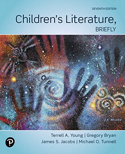 Children's Literature, Briefly (7th Edition): Young, Terrell A.,