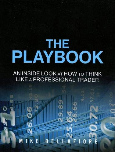 9780135188897: The PlayBook: An Inside Look at How to Think Like a Professional Trader (Paperback)