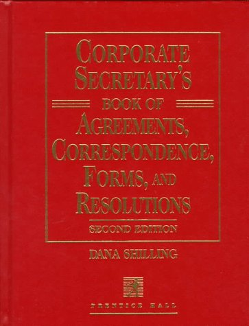 9780135192658: Corporate Secretary's Book of Agreements Correspondence, Forms, and Resolutions