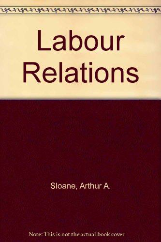 9780135195628: Labour Relations