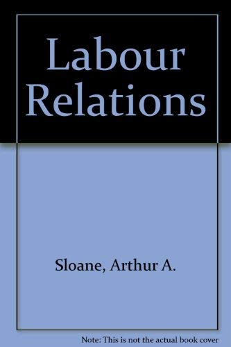 9780135195871: Labour Relations