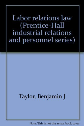 9780135196373: Labor relations law (Prentice-Hall industrial relations and personnel series)