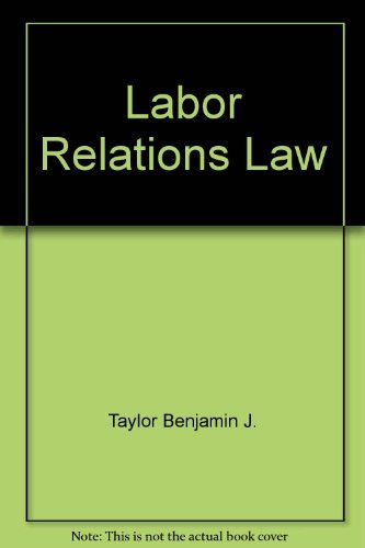 9780135196526: Labor relations law