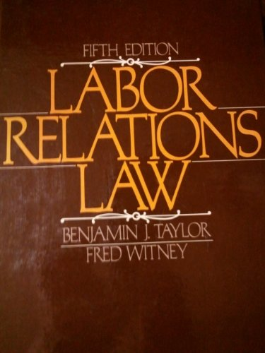 9780135196618: Labor Relations Law
