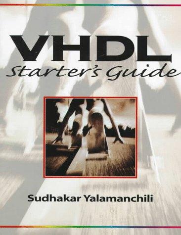 9780135198025: VHDL Starter's Guide