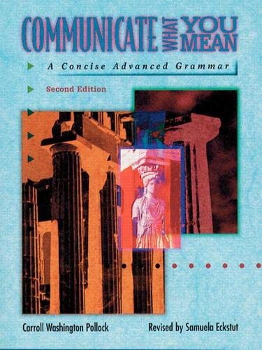 9780135201077: Communicate What You Mean: Concise Advanced Grammar
