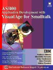 9780135204535: As/400 Application Development with Visualage for Smalltalk (Bk/Disk) (The Visualage Series)